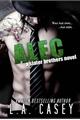 História: Alec Slater Brothers, Book Three