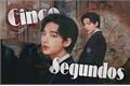 História: Cinco Segundos - Hwang Hyunjin (One Shot)
