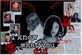 História: I know what you did - Ryujin (ITZY)