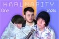 História: Karlnapity One-shots