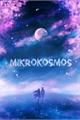 História: Mikrokosmos