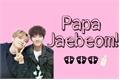 História: Papa Jaebeom!