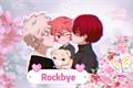 História: Rockbye