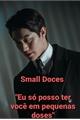 História: Small Doses - VincenzoHanSeo