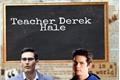 História: Teacher Hale-Sterek