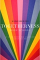 História: Togetherness High School