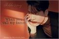 História: When you call my name ( Jackson and JinYoung ) - Jinson