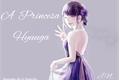 História: A Princesa Hyuuga