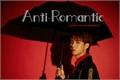 História: Anti-Romantic (NoRen - NCT)