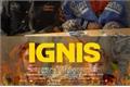 História: Ignis