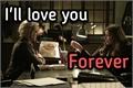 História: I'll love You Forever