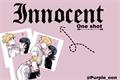 História: Innocent (One shot)
