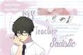 História: My sadistic teacher - Sycaro