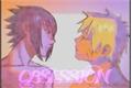 História: Obsession - Narusasu