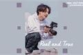 História: Real and True - Imagine (Jeon Jungkook)