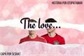 História: The love...