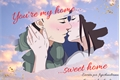 História: You're My Home, Sweet Home - Shikaneji