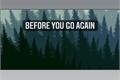 História: Before you go again( Lumity)
