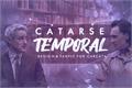História: Catarse Temporal