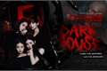 História: Dark House: Experiemente o terror - JenLisa