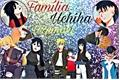 História: Família Uchiha Uzumaki