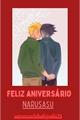 História: Feliz aniversário (narusasu)