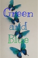 História: Green and blue