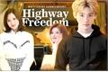 História: Highway Freedom - MiSaHyun