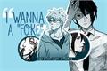 "História: I Wanna a ""foke"" (sasunaru)"