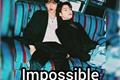 História: Impossible ( YeonBin )