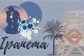 História: Ipanema (TobiDei)