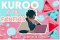 História: Kuroo e as fanfics
