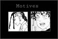 História: Motives