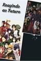 História: Mundo Naruto reagindo ao futuro