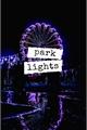 História: Park Lights