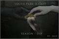História: South Park is gay? - Season Dip!