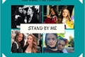 História: Stand By Me