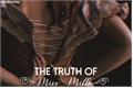 História: The truth of Miss Mills