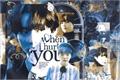 História: When I Hurt You - Taegi