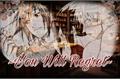 História: You Will Regret - TobiIzu