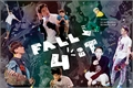 História: Fall For It