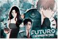 História: Futuro Comprometido