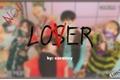 História: .loser - txt.