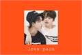 História: Love pain
