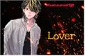 História: Lover- Hanemiya Kazutora (one shot)
