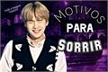 História: Motivos Para Sorrir (Min Yoongi)