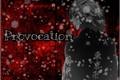 História: Provocation - Mikey