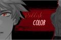 História: Reddish Color - Katsuki Bakugou