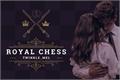 História: Royal Chess