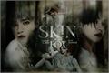 História: Skin of the fox